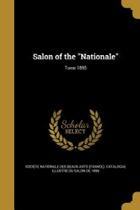 [해외]Salon of the Nationale; Tome 1895 (Paperback)