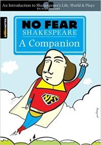 NO FEAR SHAKESPEARE : A COMPANION