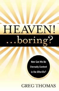 Heaven! Boring?
