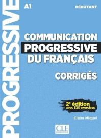 Corriges Communication Progressive Du Francais Niveau A1 Debutant - Corriges - 2eme Edition