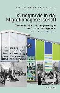 [해외]Kunstpraxis in der Migrationsgesellschaft