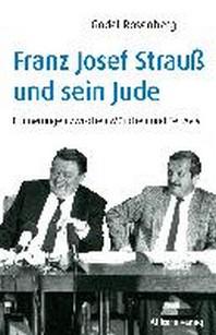 Franz Josef Strauss und sein Jude