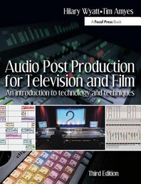 Audio Post-Production for Televison and Film, 3rd