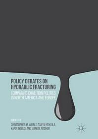 [해외]Policy Debates on Hydraulic Fracturing (Paperback)