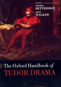 [해외]The Oxford Handbook of Tudor Drama (Hardcover)