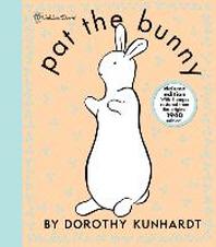 [해외]Pat the Bunny Deluxe Edition (Pat the Bunny)