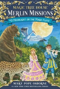 Magic Tree House #13: Moonlight on the Magic Flute