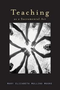 [해외]Teaching as a Sacramental ACT