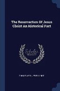 The Resurrection of Jesus Christ an Historical Fact
