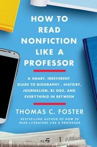 [해외]How to Read Nonfiction Like a Professor (Hardcover)