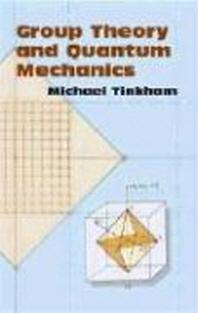 [해외]Group Theory and Quantum Mechanics