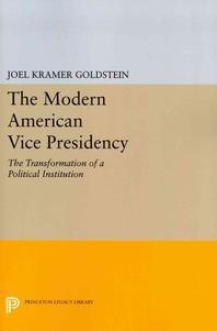 The Modern American Vice Presidency