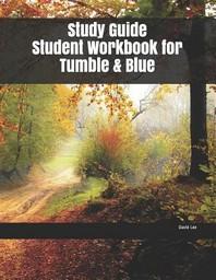 [해외]Study Guide Student Workbook for Tumble & Blue (Paperback)