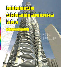 Digital Architecture Now : A Global Survey of Emerging Talent