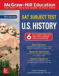 McGraw-Hill Education SAT Subject Test U.S. History, Fifth Edition