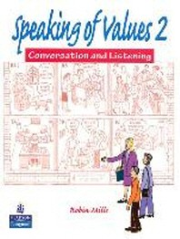 SPEAKING OF VALUES. 2: CONVERSATION AND LISTENING