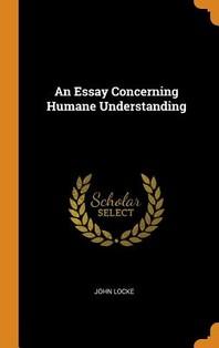 [해외]An Essay Concerning Humane Understanding (Hardcover)
