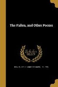 [해외]The Fallen, and Other Poems (Paperback)