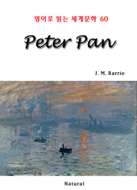 Peter Pan (영어로 읽는 세계문학 60)
