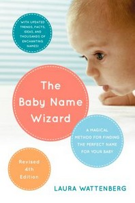 [해외]The Baby Name Wizard, 2019 Revised 4th Edition