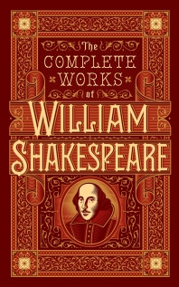 The Complete Works of William Shakespeare (Barnes & Noble Leatherbound Classic Collection)