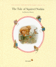 The Tale of Squirrel Nutkin(영문판)(CD1장포함)(The Classic Premium Peter Rabbit Series 2)(양장본 Har