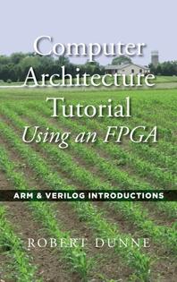 [해외]Computer Architecture Tutorial Using an FPGA