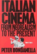 Italian Cinema : From Neorealism to the Present 3/e.