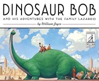 Dinosaur Bob and His Adventures with the Family Lazardo