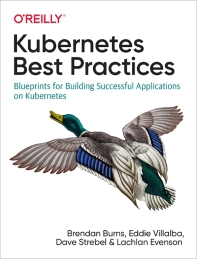 [해외]Kubernetes Best Practices