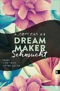 Dream Maker - Sehnsucht