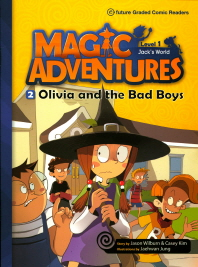 Magic Adventures(매직어드벤쳐) Level 1-2: Olivia and the Bad Boys(CD1장포함)