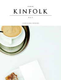 킨포크(Kinfolk) Vol.1