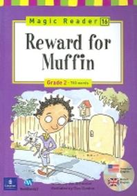 Reward for Muffin