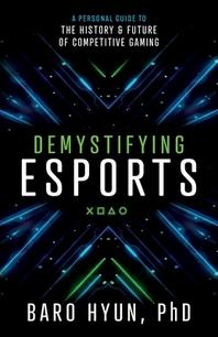 [해외]Demystifying Esports