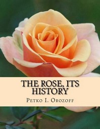 The Rose, Its History