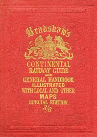 Bradshaw's Continental Railway Guide Full Edition