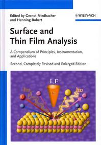 Surface and Thin Film Analysis : A Compendium of Principles, Instrumentation, and Applications