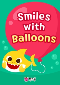 Smiles with Balloons