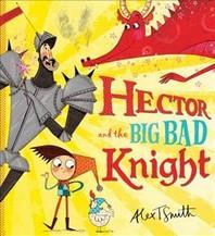 [해외]Hector and the Big Bad Knight (Paperback)