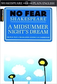 [해외]A Midsummer Night's Dream (No Fear Shakespeare), Volume 7