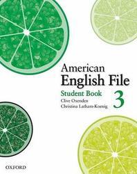 AMERICAN ENGLISH FILE. 3 (STUDENT BOOK)(AMERICAN ENGLISH FILE