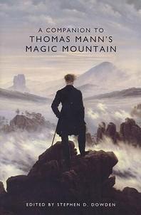 A Companion to Thomas Mann's Magic Mountain