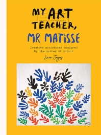 My Art Teacher, Mr Matisse