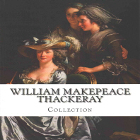 William Makepeace Thackeray, Collection