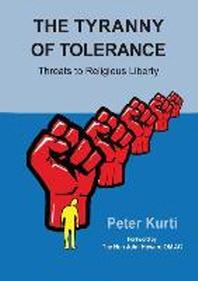 The Tyranny of Tolerance