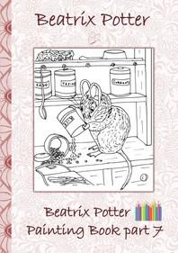 Beatrix Potter Painting Book Part 7 ( Peter Rabbit )