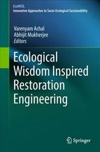 Ecological Wisdom Inspired Restoration Engineering