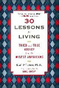 30 Lessons for Living (Rough-Cut Edition)