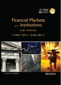 Financial Markets and Institutions(Global Edition)